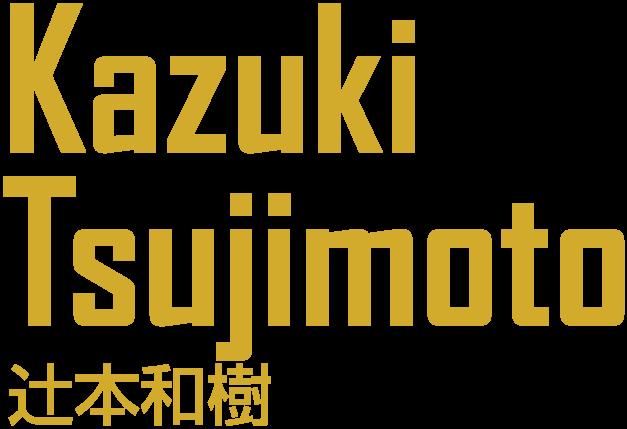 Kazuki Tsujimoto/辻本 和樹